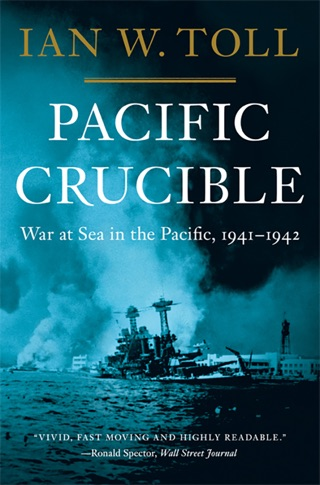 Pacific Crucible: War at Sea in the Pacific, 1941-1942 (Vol. 1) (Pacific War Trilogy) E-Book Download