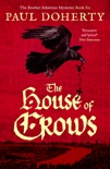 The House of Crows book summary, reviews and downlod