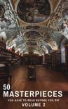 50 Masterpieces you have to read before you die vol: 2 resumen del libro