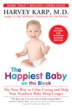 The Happiest Baby on the Block; Fully Revised and Updated Second Edition book summary, reviews and download