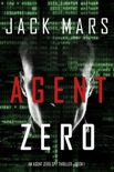 Agent Zero (An Agent Zero Spy Thriller—Book #1) book summary, reviews and download