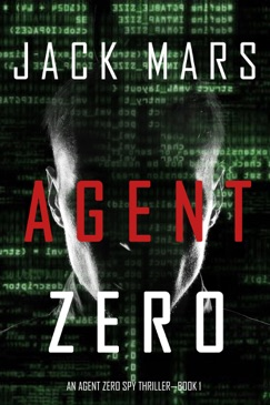 Agent Zero (An Agent Zero Spy Thriller—Book #1) E-Book Download