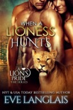 When a Lioness Hunts book summary, reviews and downlod
