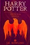 Harry Potter e a Ordem da Fénix book summary, reviews and downlod