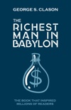 The Richest Man In Babylon book summary, reviews and download