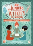 The Junior Witch's Handbook book summary, reviews and download