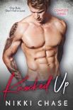 Knocked Up - Complete Series book summary, reviews and download