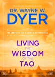 Living the Wisdom of the Tao book summary, reviews and downlod