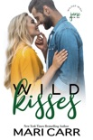 Wild Kisses book summary, reviews and downlod