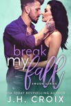 Break My Fall book summary, reviews and downlod