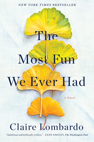 The Most Fun We Ever Had by Claire Lombardo E-Book Download