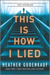 This Is How I Lied book summary, reviews and download