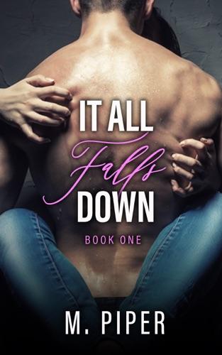 It All Falls Down by M. Piper E-Book Download