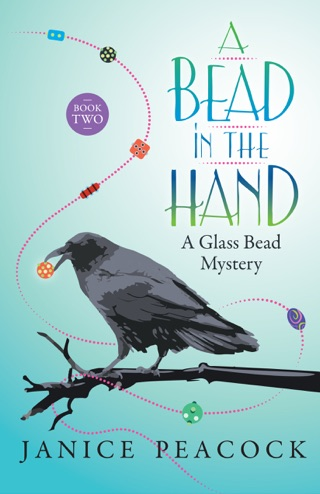 A Bead in the Hand, Glass Bead Mystery Series, Book 2 by Smashwords, Inc. book summary, reviews and downlod