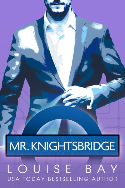 Mr. Knightsbridge by Louise Bay Book Summary, Reviews and E-Book Download