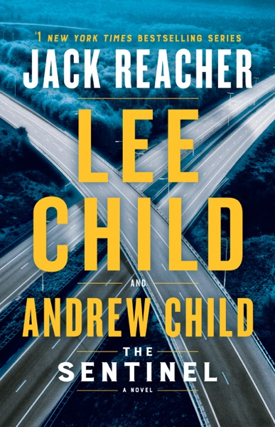 The Sentinel by Lee Child & Andrew Child Book Summary, Reviews and E-Book Download