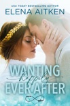 Wanting Happily Ever After book summary, reviews and downlod
