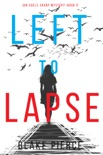 Left to Lapse (An Adele Sharp Mystery—Book Seven)