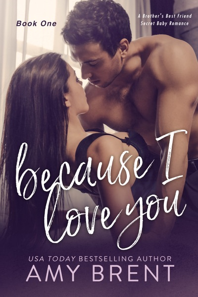 Because I Love You by Amy Brent Book Summary, Reviews and E-Book Download