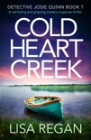 Cold Heart Creek book summary, reviews and download