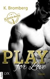 Play for Love book summary, reviews and downlod