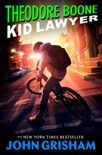 Theodore Boone: Kid Lawyer book summary, reviews and downlod