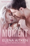 In This Moment book summary, reviews and downlod