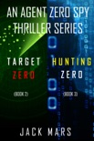 Agent Zero Spy Thriller Bundle: Target Zero (#2) and Hunting Zero (#3) book summary, reviews and downlod