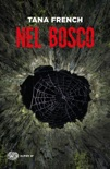 Nel bosco book summary, reviews and downlod