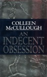 An Indecent Obsession book summary, reviews and downlod