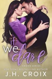 If We Dare book summary, reviews and downlod