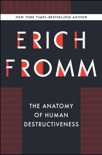 The Anatomy of Human Destructiveness book summary, reviews and download