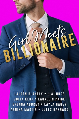 Girl Meets Billionaire by Lauren Blakely, JA Huss, Laurelin Paige, Brenna Aubrey, Annika Martin, Layla Hagen, Jules Barnard & Julia Kent E-Book Download