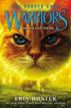 Warriors: The Broken Code #2: The Silent Thaw book summary, reviews and download