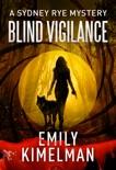 Blind Vigilance book summary, reviews and downlod