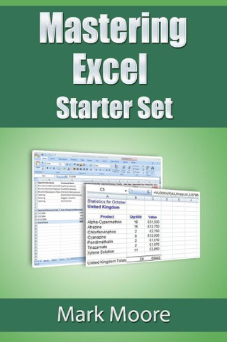 Mastering Excel: Starter Set by Mark Moore E-Book Download