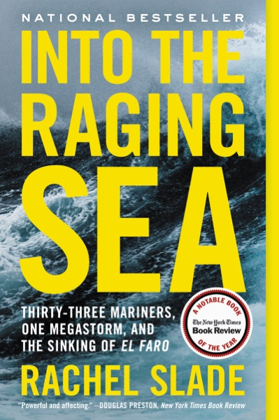 Into the Raging Sea by Rachel Slade Book Summary, Reviews and E-Book Download