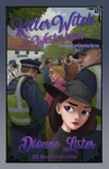 Killer Witch in Westerham: Paranormal Investigation Bureau Book 6