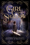 The Girl Cloaked in Shadow book summary, reviews and downlod