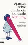 Apuntes sobre un planeta estresado book summary, reviews and downlod