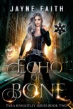 Echo of Bone book summary, reviews and downlod
