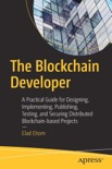 The Blockchain Developer book summary, reviews and download