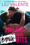 Friends with Bang-ifits book summary, reviews and download
