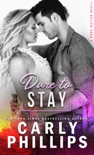Dare To Stay book summary, reviews and downlod