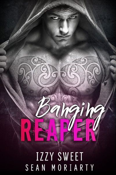 Banging Reaper by Izzy Sweet & Sean Moriarty Book Summary, Reviews and E-Book Download
