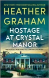 Hostage At Crystal Manor book summary, reviews and download