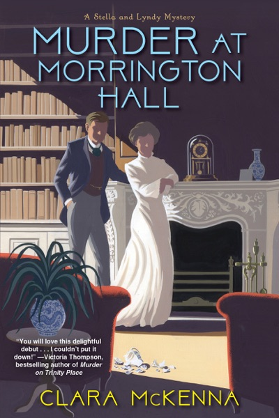 Murder at Morrington Hall by Clara McKenna Book Summary, Reviews and E-Book Download