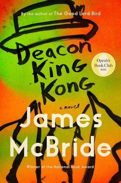 Deacon King Kong by James McBride Book Summary, Reviews and E-Book Download