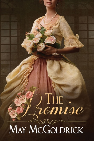 The Promise by May McGoldrick Book Summary, Reviews and E-Book Download