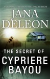 The Secret of Cypriere Bayou book summary, reviews and downlod